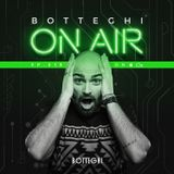 "Botteghi presents ""Botteghi ON AIR"" - Episode 13"