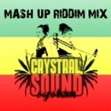 Mash Up Riddim Mix