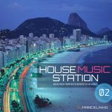 House Music Station 02