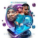 "DJTYBOOGIE PRESENTS ""R&B BLENDS Part-2"""