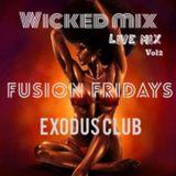 wicked mix live mix part2 #exodusclub#