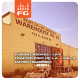 Fusion Grooves - Jackin' House Mix (Live - CPLA Vol. 3 12-22-14)