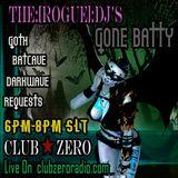 [11.5.2017] The Rogue DJ's Gone Batty [www.clubzeroradio.com]