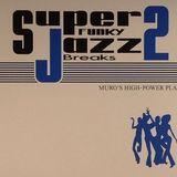 DJ Muro - Super Funky Jazz Breaks Vol. 2