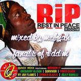 Rest In Peace Riddim (quick mixx 2016) Mixed By MELLOJAH FANATIC OF RIDDIM