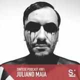 Sintese Podcast #001: Juliano Maia