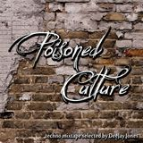 Poisoned Culture
