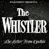 The Whistler: Letter from Cynthia