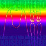 Kaiser Gayser 'Superhero' Essential Mix March 2012