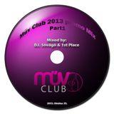 Műv Club Promo Mix 2013 - Mixed by: DJ Sóvágó & 1st Place