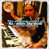 PLAYLIST The amazing world of Ra-mhön the Sheik