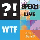 SPEKt1- Live @ WhatTheFestival 2013