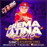 Cumbia Mexicana ,Bachata,Reggeaton,House -De Crema Latina Mix 2018 #1