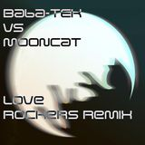 Baba-TEK VS Mooncat Love Rockers Jungle Dub