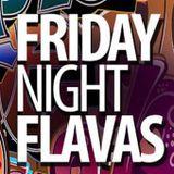 Denco's Friday Night Flavas Show #7