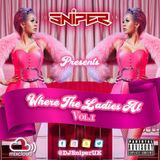 @DJSniperUK - #WhereTheLadiesAt Vol.1 (RnB & UK Garage)
