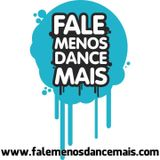 Adriano Dognini - Exclusive to Fale Menos Dance Mais #007 (DJ SET)