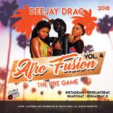Afro Fusion Vol.4 - The Pre Game #AFROBEAT #DANCEHALL #RNB