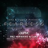 FEARLESS PODCAST @ DI.FM CODE019 - Paz Hermano & LuNa
