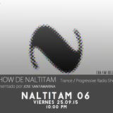 Show de Naltitam #Naltitam06 Transmitido en Exa FM (25.09.15) Jose Santamarina / Luis Quezada