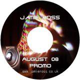 August Promo 2008 - Jamie Ross