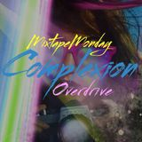 Complexion MixtapeMonday - Overdrive