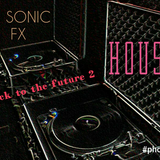 DJ SONIC FX     back to the future  2  (HOUSE)