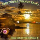 Emotional Trance ep.077(2016) Master dj
