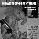 StickeeFingazz - Midwestbound Pachyderms (Jungle Mix)