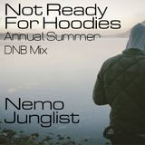 Nemo's Annual DNB Summer Mix 2012 - Not Ready For Hoodies