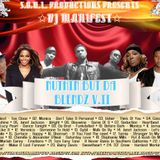 S.O.U.L. Productions Presents: DJ Manifest - Nuthin But Da Blendz V2
