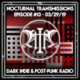 Nocturnal Transmissions Radio: Dark Indie & Post-Punk (Episode #13)