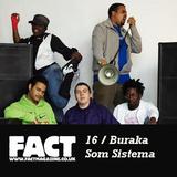 FACT Mix 16: Buraka Som Sistema