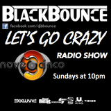 BlackBounce - Let's Go Crazy Radio Show #8 [nove3cinco]