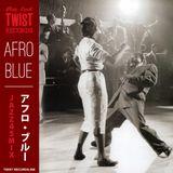 AFRO BLUE - Jazz, Latin, Exotica, R&B etc mix.