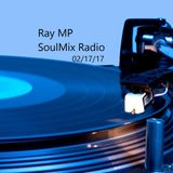 Ray MP- Live on SoulMix Radio (Feb 17, 2017)