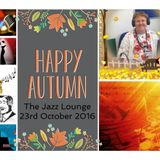 The Jazz Lounge on K107fm Community Radio with Grace Black 23rd October 2016
