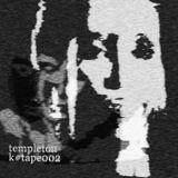 [k#tape002] templeton