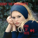 Bobby The Persuader's Bag Of Hits #4