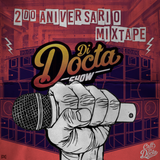Di Docta Show 2nd Anniversary Mixtape by Docta Rythm Selecta (2018)