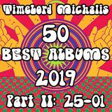 TimeLord Michalis's BEST ALBUMS OF 2019 Part II (25--01)