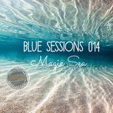 Blue Sessions 014 - Magic Sea