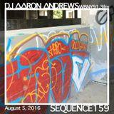 Sequence 159-DJ Aaron Andrews-August 5, 2016