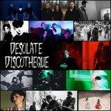 Desolate Discotheque #10 (Coldwave, Postpunk, Synth)