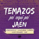 "SESION ""TEMAZOS PA' AQUI PA' JAÉN - (JUAN CAÑAS, JOSECA DEEJAY, DJ PIPITA, ALBERTO RAMIRO Y VMP)"