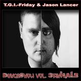 T.G.I.-Friday & Jason Lancer - DungaShow vol. 3einHALB