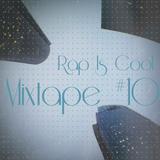 Rap Is Cool Mixtape #10