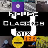 House Classics Mix 3