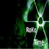 RoKo....Time...