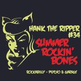 HANK THE RIPPER #34 - SUMMER ROCKIN' BONES